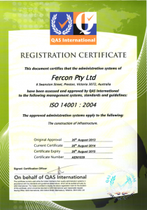 Environmental Management – ISO14001:2004 – Certificate No. AEN1039 & AEN1040